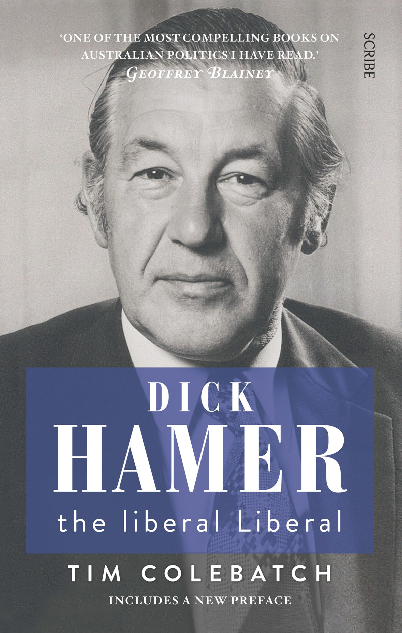 The cover of Dick Hamer, the liberal Liberal