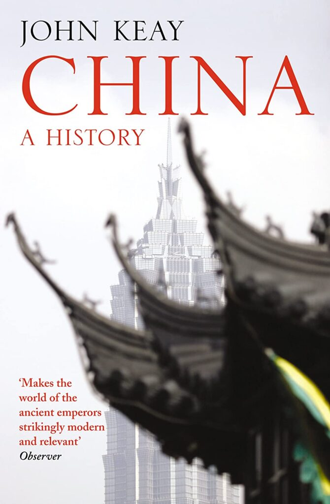 "Front cover of John Keay's ""China A History"""